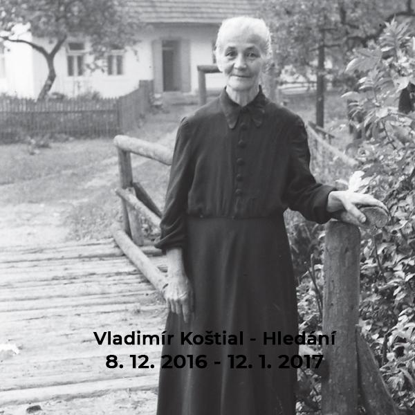 Vladimír Koštial – Hledání